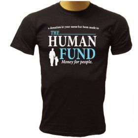 The Human Fund, Remember that from Seinfeld?
