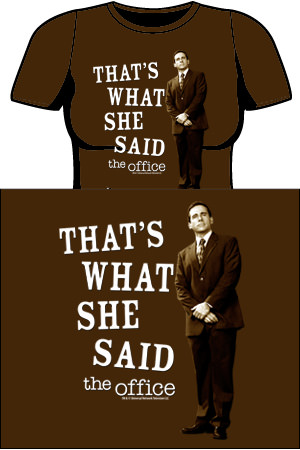 The Office Michael Scott's That's What She Said T-shirt