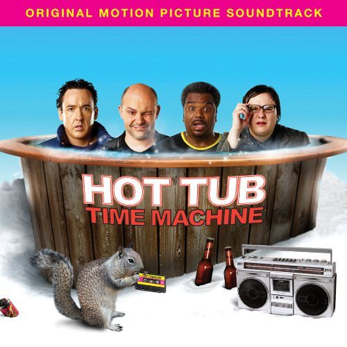 hot-tub-time-machine-soundtrack