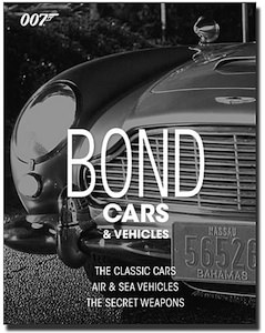 007 James Bond all the cars and vehicles from the 007 movies are in this book.