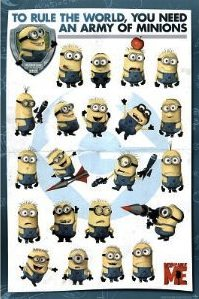 Poster that says to rule the world you need an army of minions