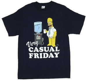 Homer Simpson likes very casual Friday and this t-shirt proves it.