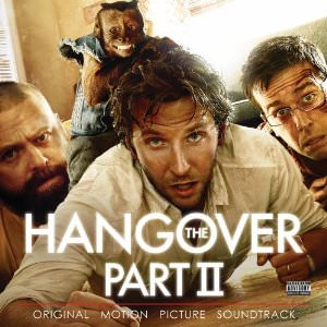 Soundtrack of the hangover 2 movie