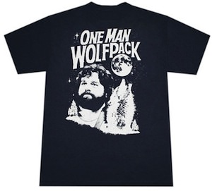 Alan Garner the one man wolf pack from the hangover movie on this t-shirt