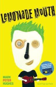 Lemonade Mouth Book by Mark Peter Hughes