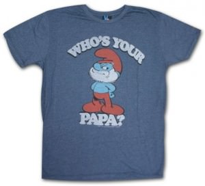 Smurfs Who's Your Papa T-Shirt