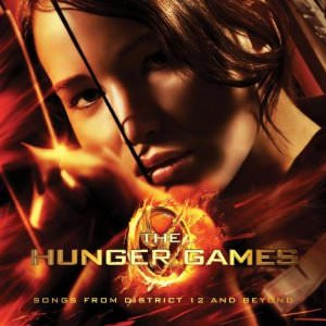 The Hunger Games Songs From District 12 And Beyond Soundtrack