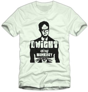 The Office Dwight Is My Homeboy T-Shirt