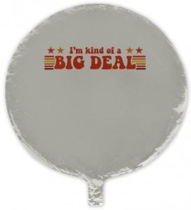 Anchorman I'm kind of a big deal Mylar Balloon