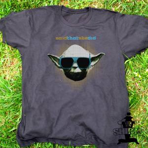 Star Wars Said That She Did Yoda T-Shirt.