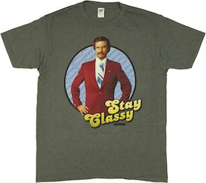 Rob Burgundy stay classy t-shirt