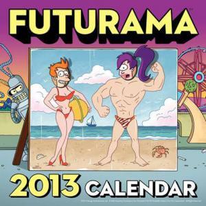 Futurama 2013 Wall Calendar