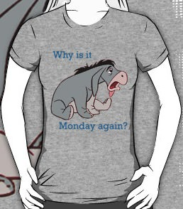 Eeyore Why Is It Monday Again T-Shirt