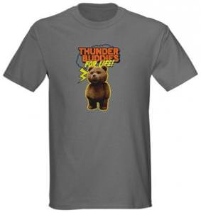 Ted Thunder Buddies For Life T-Shirt