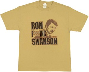Parks and Recreation Ron F***ing Swanson T-Shirt