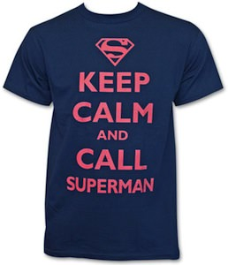 Keep Calm And call Superman t-shirt