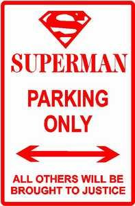 Superman Parking only sign